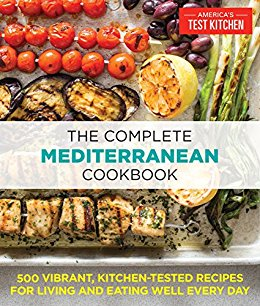 The Complete Mediterranean Cookbook America S Test Kitchen Review